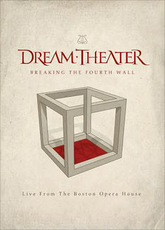 Dream Theater lanseaza un DVD live: Breaking The Fourth Wall