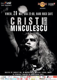 Astazi in Hard Rock Cafe este concert Cristi Minculescu & Band cu invitati speciali