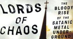 Se va face un film dupa cartea 'Lord of Chaos: The Bloody Rise of the Satanic Metal'