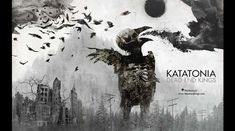 Albumul zilei - Katatonia - Dead End Kings