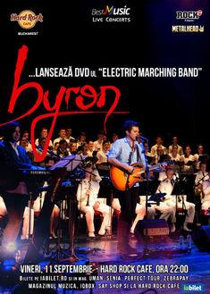 Trupa byron lanseaza DVD-ul Electric Marching Band pe 11 septembrie la Hard Rock Cafe