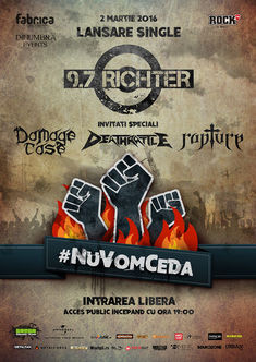 9.7 RICHTER lanseaza single-ul #NuVomCeda alaturi de DAMAGE CASE, DEATHRATTLE si RAPTURE in Club Fabrica