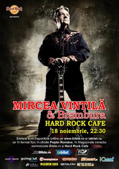 Mircea Vintila si Brambura in concert la Hard Rock Cafe