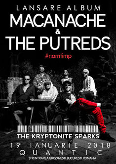 Macanache & The Putreds si The Krypytonite Sparks canta pe 19 Ianuarie in Quantic