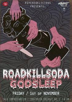 Psychedelicious Prezinta: RaodkillSoda si Godsleep in Expirat pe 1 Noiembrie