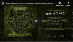 King Parrot au lansat noul single 'Nor Is Yours' alaturi de Philip Anselmo