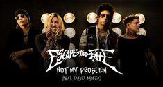 Escape The Fate alaturi de Travis Barker au lansat single-ul 'Not My Problem'