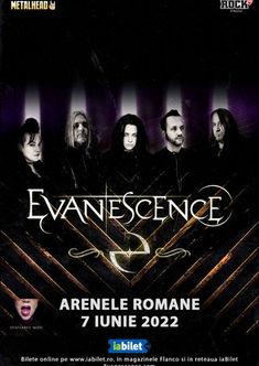 S-au pus in vanzare biletele la concertul Evanescence de pe 7 Iunie 2022 de la Arenele Romane