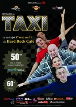 TAXI in concert extraordinar joi, 17 mai, la Hard Rock Cafe