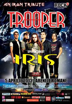 Concert Trooper si Iris in aprilie la Arenele Romane