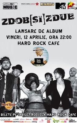 Concert de lansare Zdob si Zdub la Hard Rock Cafe din Bucuresti