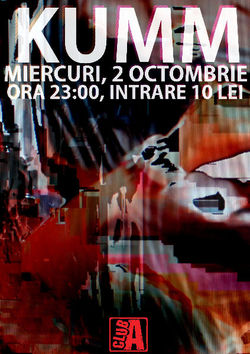 Concert Kumm in Club A, Miercuri 2 Octombrie