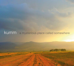 Kumm isi lanseaza noul album: A Mysterious Place Called Somewhere