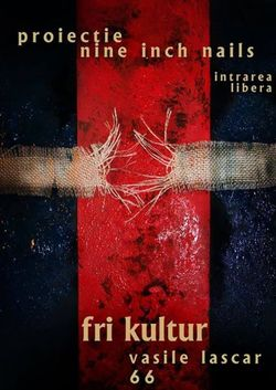 Proiectie Nine Inch Nails in Fri Kultur