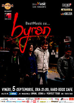 byron in concert la Hard Rock Cafe pe 5 septembrie