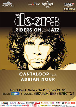 AMANAT Riders On  Jazz  - The Doors Live Tribute, pe 26 octombrie la Hard Rock Cafe