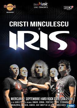 IRIS si Cristi Minculescu in concert la Hard Rock Cafe pe 2 Septembrie