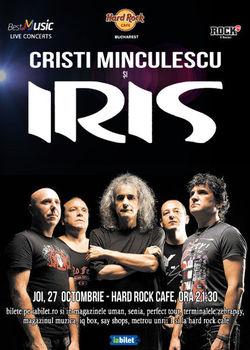 Cristi Minculescu si IRIS canta pe 27 octombrie la Hard Rock Cafe
