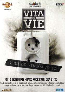 VITA de VIE - concert acustic pe 10 noiembrie la Hard Rock Cafe