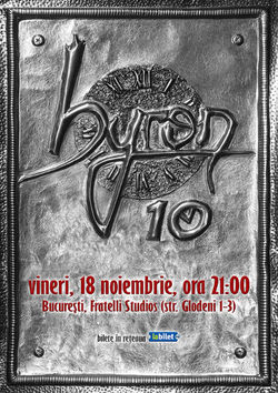 Concert aniversar byron 10 ani la Bucuresti