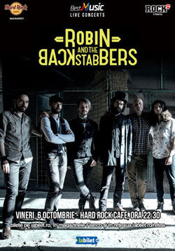 Concert Robin and the Backstabbers pe 6 octombrie la Hard Rock Cafe