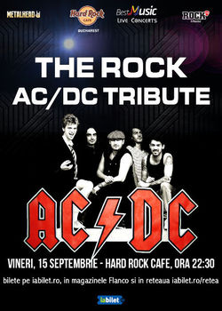 Concert Tribut AC/DC cu THE ROCK pe 15 septembrie la Hard Rock Cafe