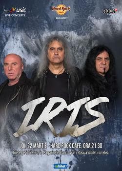 Concert IRIS - Naionala de Rock pe 22 Martie la Hard Rock Cafe