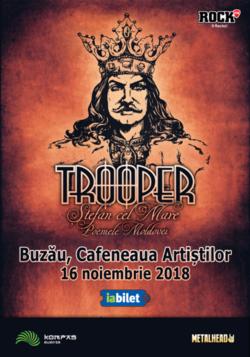 TROOPER lanseaza Stefan Cel Mare Poemele Moldovei in Buzau