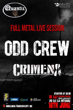 Odd Crew si Crimena pe 18 Iunie in Quantic