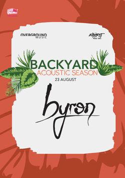 Backyard Acoustic Season cu Byron