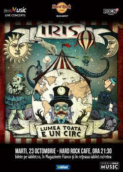 Concert IRIS: Lumea toata e un circ