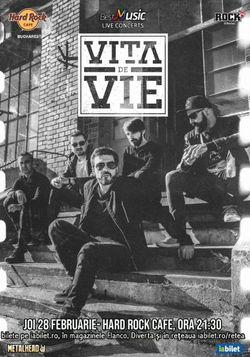 Concert Vita de Vie in Hard Rock Cafe din Bucuresti pe 28 februarie 2019