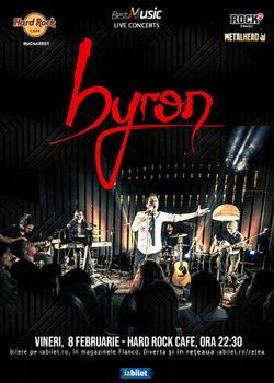 Concert byron in Hard Rock Cafe din Bucuresti pe 8 februarie 2019