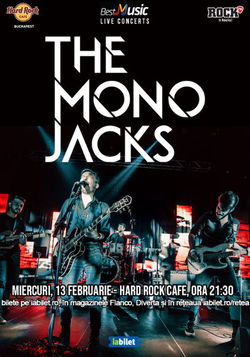 Concert The Mono Jacks in Hard Rock Cafe din Bucuresti pe 13 februarie 2019