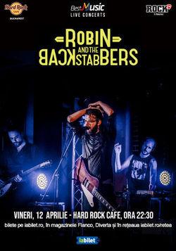 Concert Robin And The Backstabbers in Hard Rock Cafe din Bucuresti pe 12 aprilie 2019