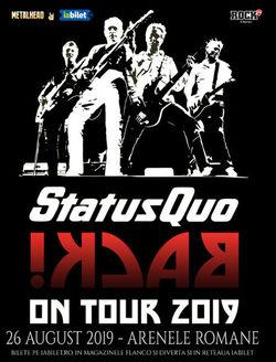 Concert Status Quo pe 26 August 2019 la Arenele Romane