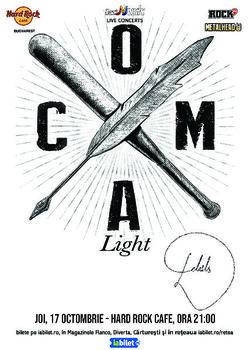 Concert Coma - Light/Acustic la Hard Rock Cafe pe 17 Octombrie