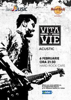 Concert Vita de Vie - Acustic Hard Rock Cafe pe 6 februarie 2020