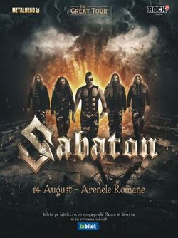 SABATON - The Great Tour pe 14 August la Arenele Romane