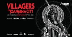 Villagers of Ioannina City | European Tour at /FORM Space pe 29 iunie