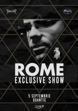 ROME - Exclusive Show in Quantic pe 5 septembrie