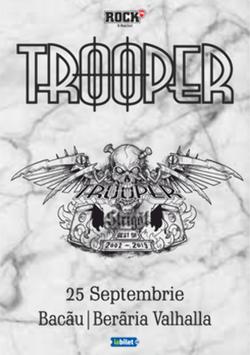 Bacau: Concert Trooper - Strigat (Best of 2002-2019) pe 25 septembrie