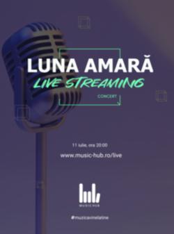 Luna Amara - concert online la Music Hub pe 11 iulie