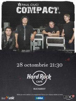 Concert Compact pe 28 octombrie la Hard Rock Cafe