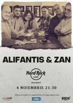 Concert Alifantis & ZAN pe 4 noiembrie la Hard Rock Cafe
