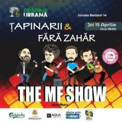 Concert Fara Zahar & Tapinarii-The MF Show at Gradina Urbana