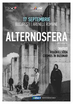 Concert Alternosfera la Arenele Romane pe 17 septembrie