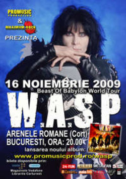 Concert W.A.S.P. In Romania la Bucuresti pe 16 noiembrie 2009