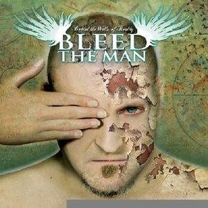 Bleed The Man