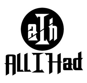 All I Had